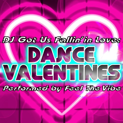 DJ Got Us Fallin' in Love: Dance Valentines