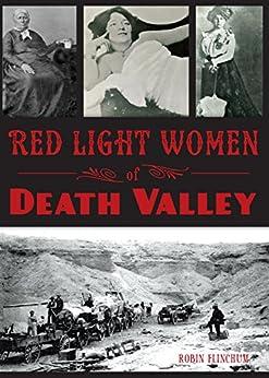 Red Light Women of Death Valley (Wicked) by [Flinchum, Robin]