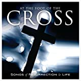 At the Foot of the Cross [Ashes to Beauty]