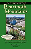 Day Hikes in the Beartooth Mountains, 5th, Robert Stone, 1573420646