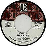 Touch Me / Wild Child