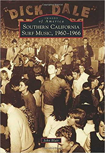 John Blair - Southern California Surf Music, 1960-1966