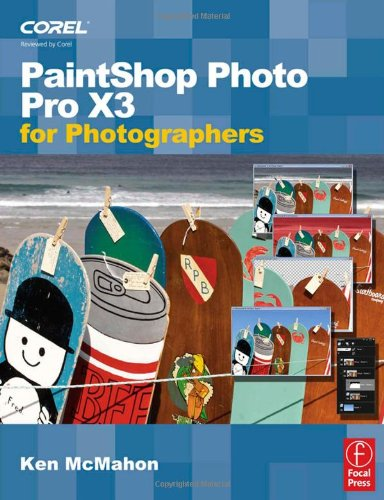 [PDF] PaintShop Photo Pro X3 For Photographers Free Download | Publisher : Focal Press | Category : Computers & Internet | ISBN 10 : 024052165X | ISBN 13 : 9780240521657