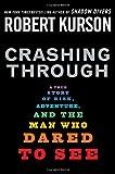 Crashing Through, Robert Kurson, 1400063353