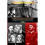 Tome 3. L'HISTOIRE COMPLÈTE DE LA FUITE D'ADOLF HITLER EN ARGENTINE: LE COMPLOT NAZI-BORMANN-FRANCO-PERON (L'HISTOIRE COMPLÈTE DE LA FUITE D'ADOLF HITLER EN ARGENTINE) (French Edition)