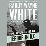 Terror in D.C.   Randy Wayne White writing as Carl Ramm