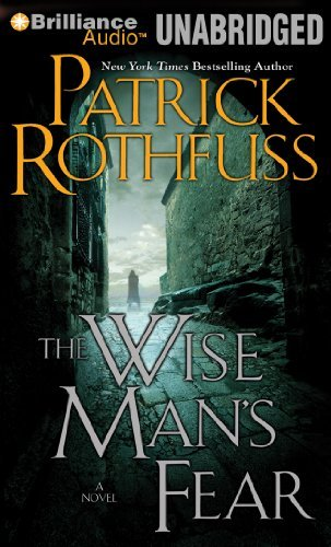 By Patrick Rothfuss The Wise Man's Fear (KingKiller Chronicles) (Unabridged) [Audio CD]