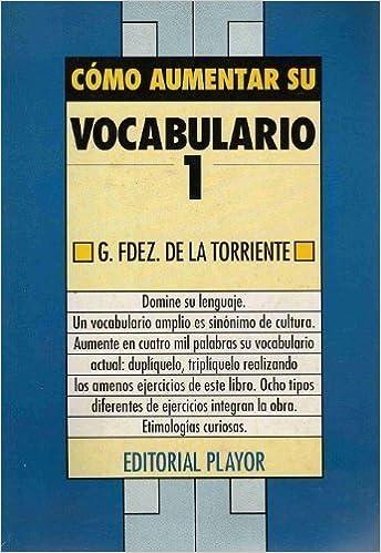 Download gratis ebook pdfs Como Aumentar su Vocabulario (Serie de la comunicacion) (Spanish Edition) 8435901246 PDF
