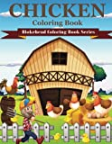 Chicken Coloring Book: ( Blokehead Coloring Book Series)