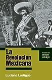 La Revolucion Mexicana, , 1921438363