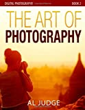 The Art of Photography, Al Judge, 149952174X