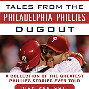 Tales from the Philadelphia Phillies Dugout Audiobook