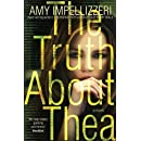 The Truth About Thea