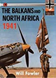 The Balkans and North Africa 1941 (Blitzkrieg)