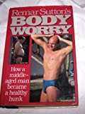 Remar Sutton's Body Worry, Remar Sutton, 0670816531