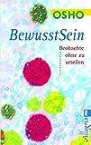 Bewusstsein: Beobachte, ohne zu urteilen (German Edition)