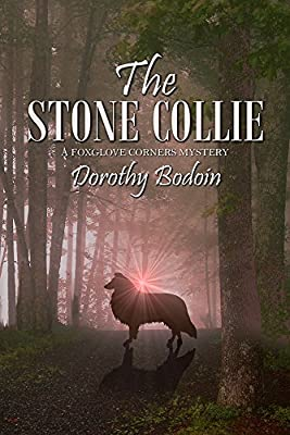 The Stone Collie (The Foxglove Corners Series Book 20)
