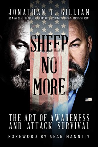 Sheep No More: The Art of Awareness and Attack Survival (Seal Navy Arts Martial)