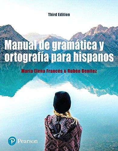 Manual de gramtica y ortografa para hispanos (3rd Edition) (What's New in Languages)