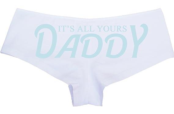 girl panties daddy Says