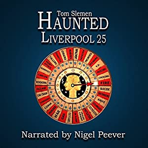 Haunted Liverpool 25 Audiobook