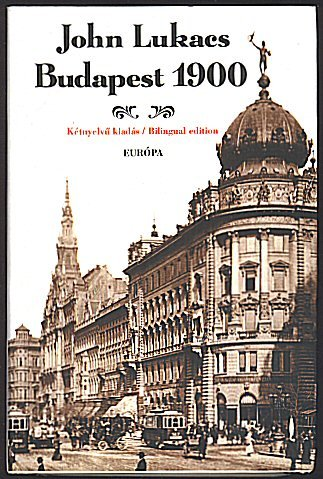 Budapest 1900 (Bilingual Hungarian and English Edition)