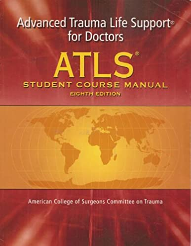 atls advanced trauma life support program for doctors 7th ed rh amazon com advanced trauma life support manual reference advanced trauma life support manual pdf free download