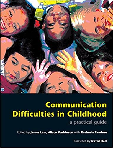 Book Communication Difficulties in Childhood: A Practical Guide