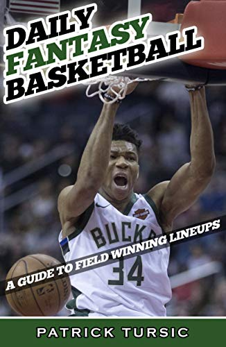 Daily Fantasy Basketball: A Guide to Field Winning Lineups