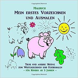 Malbuch Mein Erstes Vorzeichnen Und Ausmalen Tiere Und Andere