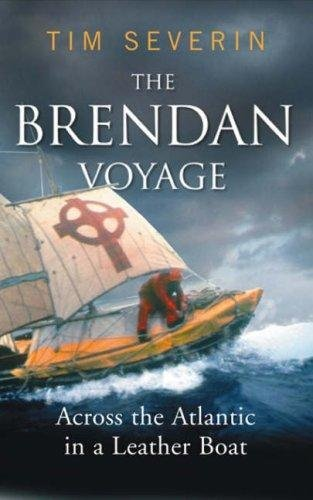 The Brendan Voyage: Across the Atlantic in a Leather Boat