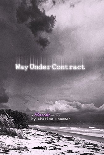 Way Under Contract - A Florida Story