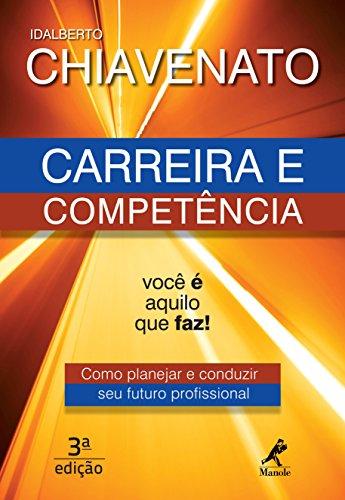Carreira Competência Planejar Conduzir Profissional ebook