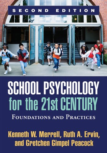 School Psychology for the 21st Century, Second Edition: Foundations and Practices Pdf