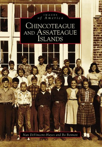Chincoteague and Assateague Islands (MD and VA) (Images of America)