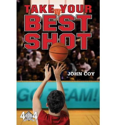 By John Coy - Take Your Best Shot (4 for 4) (Reprint) (2012-03-14) [Paperback] pdf epub