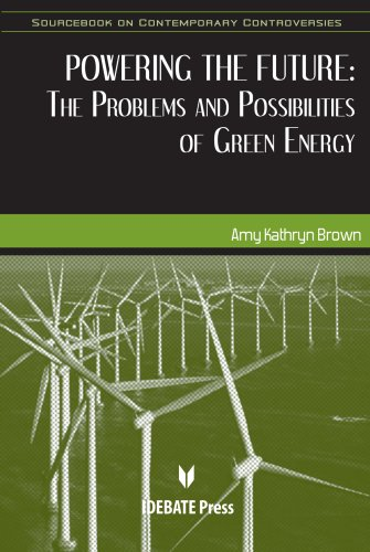 Powering the Future (Sourcebook on Contemporary Controversies)