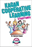 img - for Kagan Cooperative Learning Structures (MiniBook) by Dr. Spencer Kagan Published by Kagan Cooperative (2013) Hardcover book / textbook / text book