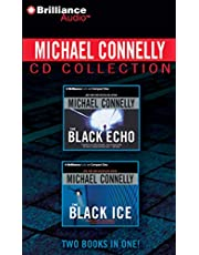 Michael Connelly CD Collection 1: The Black Echo, The Black Ice