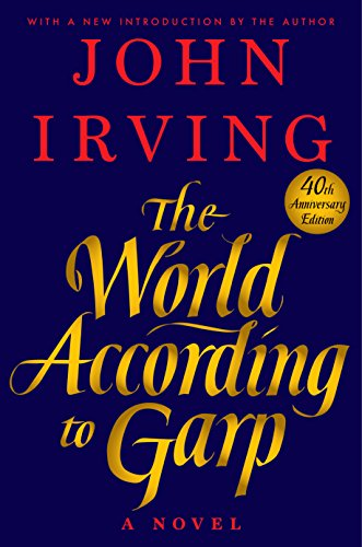 The World According to Garp: A Novel