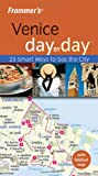 Frommer's Venice Day by Day, Stephen Brewer, 0470384395