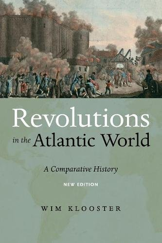 Revolutions in the Atlantic World, New Edition: A Comparative History