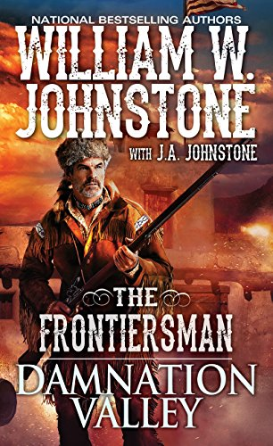 Damnation Valley (The Frontiersman Book 4) ()