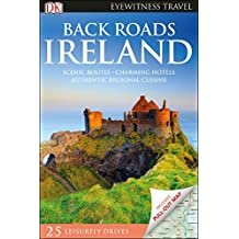 Back Roads Ireland (Eyewitness Travel Back Roads)