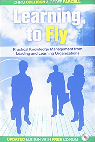 Book Learning to Fly 2e Practical Knowledge Management from Leading and Learning Organizations