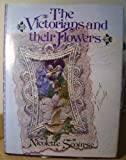 The Victorians and Their Flowers, Nicolette Scourse, 0917304896