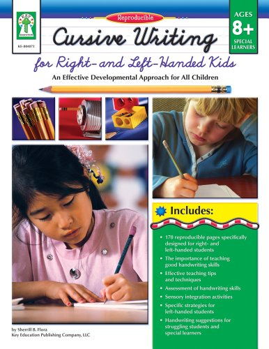 Cursive Writing for Right- & Left- Handed Kids, Grades 3 - 7: An Effective Developmental Approach for All Children by Key Education