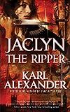 Jaclyn the Ripper, Karl Alexander, 0765358581