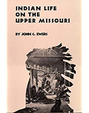 Indian Life on the Upper Missouri