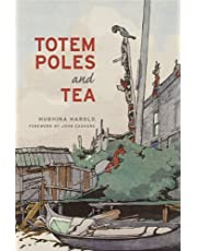 Totem Poles and Tea: Second Edition